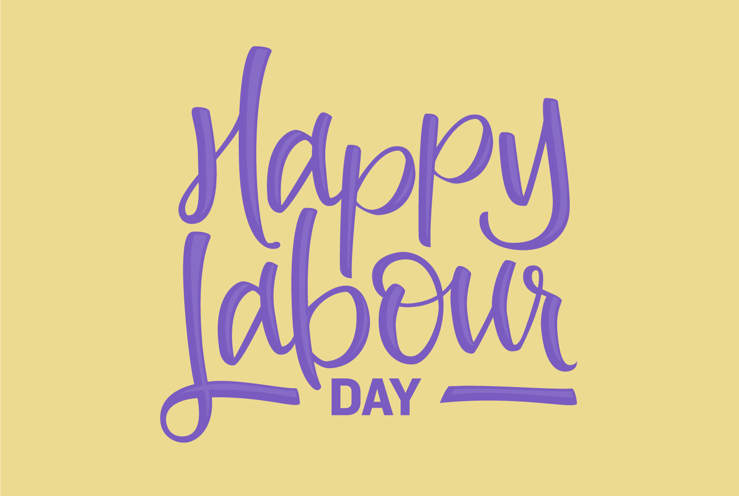 Happy Labour Day Campers!!