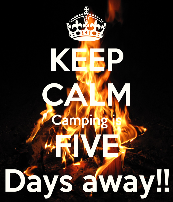keep-calm-camping-is-five-days-away